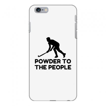 Powder Snow To The People Ski Iphone 6 Plus/6s Plus Case Designed By Perfect Designers