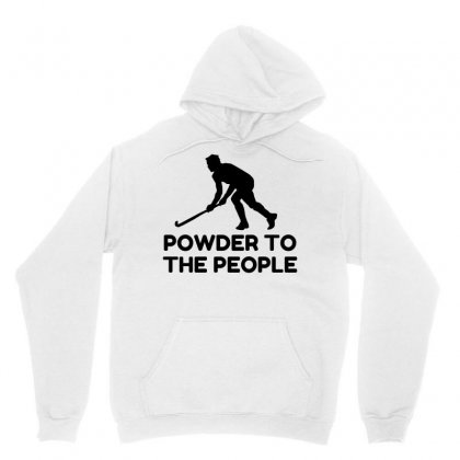 Powder Snow To The People Ski Unisex Hoodie Designed By Perfect Designers