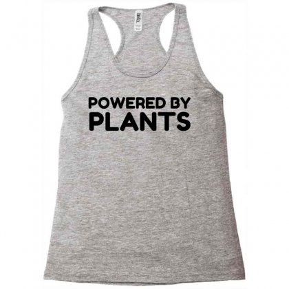 Powered By Plants Racerback Tank Designed By Perfect Designers