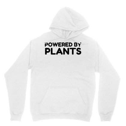 Powered By Plants Unisex Hoodie Designed By Perfect Designers