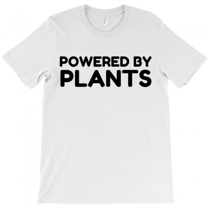 Powered By Plants T-shirt Designed By Perfect Designers