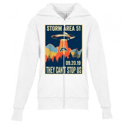 Storm Area 51 Shirt Alien Ufo They Can't Stop Us Youth Zipper Hoodie Designed By Tran Ngoc