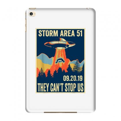 Storm Area 51 Shirt Alien Ufo They Can't Stop Us Ipad Mini 4 Case Designed By Tran Ngoc