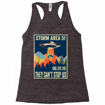 Storm Area 51 Shirt Alien Ufo They Can't Stop Us Racerback Tank Designed By Tran Ngoc