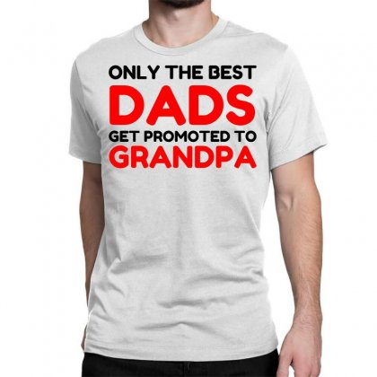 Promoted Grandpa Classic T-shirt Designed By Perfect Designers