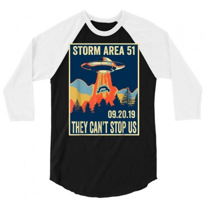 Storm Area 51 Shirt Alien Ufo They Can't Stop Us 3/4 Sleeve Shirt Designed By Tran Ngoc
