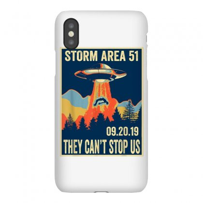 Storm Area 51 Shirt Alien Ufo They Can't Stop Us Iphonex Case Designed By Tran Ngoc