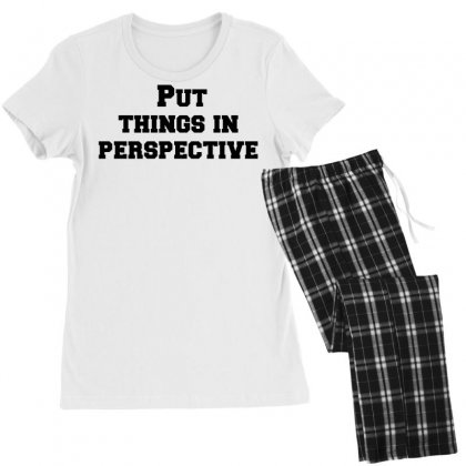 Put Things In Perspective Women's Pajamas Set Designed By Perfect Designers