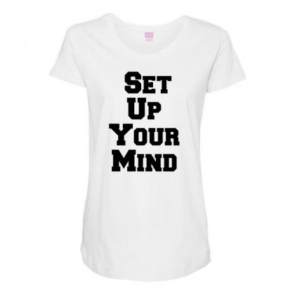 Set Up Your Mind Maternity Scoop Neck T-shirt Designed By Perfect Designers