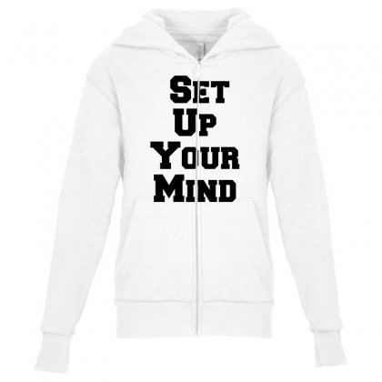 Set Up Your Mind Youth Zipper Hoodie Designed By Perfect Designers