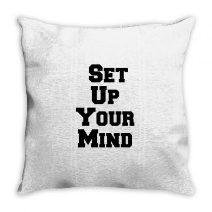 Set Up Your Mind Throw Pillow Designed By Perfect Designers