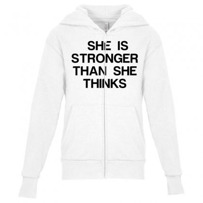 She Is Stronger Than She Thinks Youth Zipper Hoodie Designed By Perfect Designers