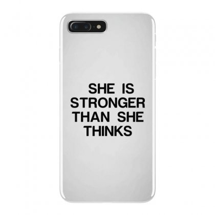 She Is Stronger Than She Thinks Iphone 7 Plus Case Designed By Perfect Designers