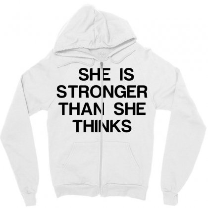 She Is Stronger Than She Thinks Zipper Hoodie Designed By Perfect Designers