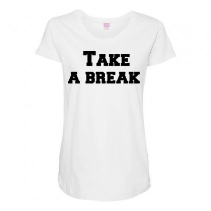 Take A Break Maternity Scoop Neck T-shirt Designed By Perfect Designers
