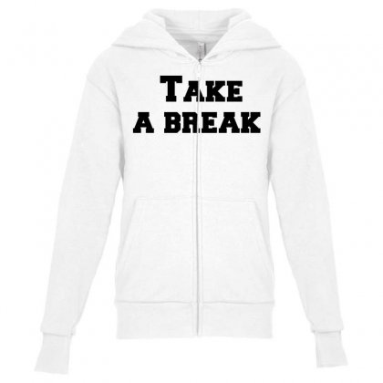 Take A Break Youth Zipper Hoodie Designed By Perfect Designers