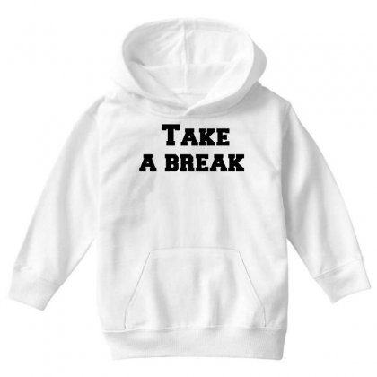 Take A Break Youth Hoodie Designed By Perfect Designers