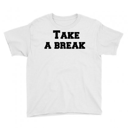 Take A Break Youth Tee Designed By Perfect Designers