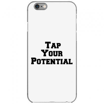 Tap Your Potential Iphone 6/6s Case Designed By Perfect Designers