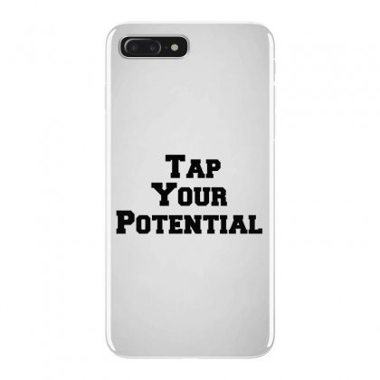 Tap Your Potential Iphone 7 Plus Case Designed By Perfect Designers