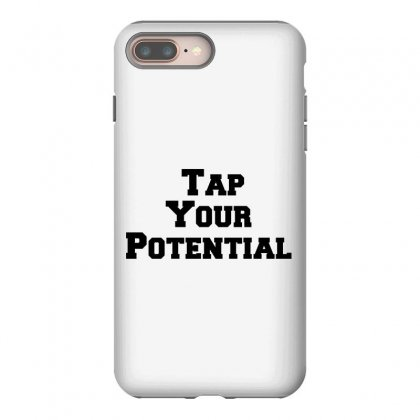 Tap Your Potential Iphone 8 Plus Case Designed By Perfect Designers