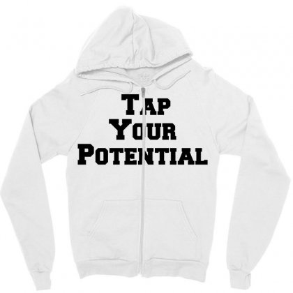 Tap Your Potential Zipper Hoodie Designed By Perfect Designers