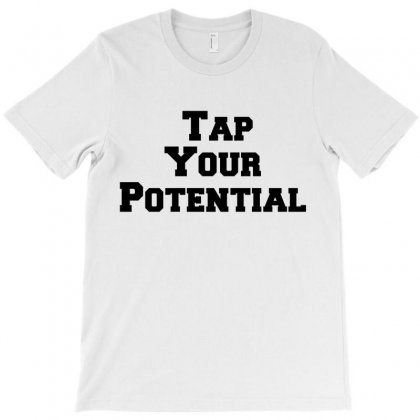 Tap Your Potential T-shirt Designed By Perfect Designers