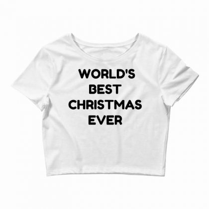 World's Best Christmas Ever Crop Top Designed By Perfect Designers