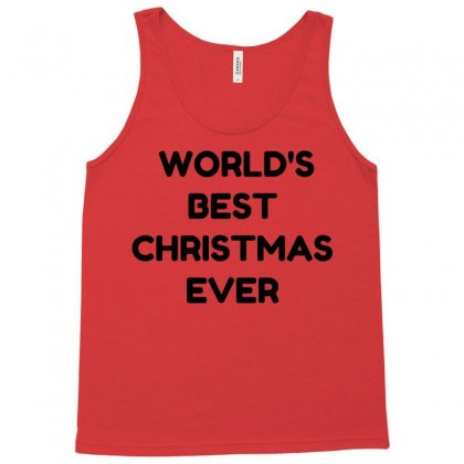 World's Best Christmas Ever Tank Top Designed By Perfect Designers