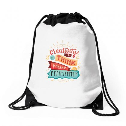 Creativity Is Think Make Efficient Drawstring Bags Designed By Tudtoojung