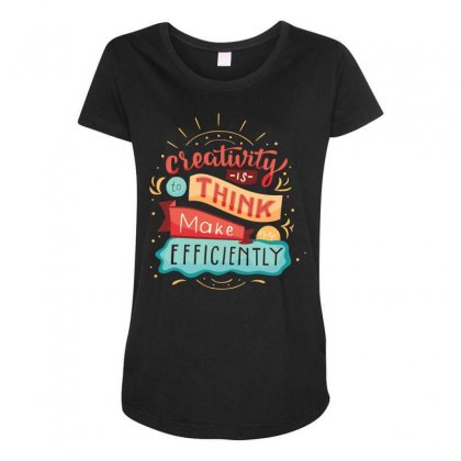 Creativity Is Think Make Efficient Maternity Scoop Neck T-shirt Designed By Tudtoojung
