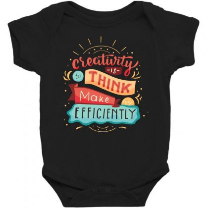 Creativity Is Think Make Efficient Baby Bodysuit Designed By Tudtoojung