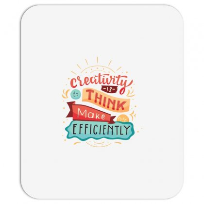 Creativity Is Think Make Efficient Mousepad Designed By Tudtoojung