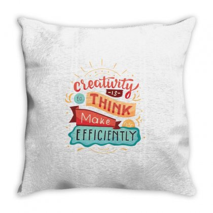 Creativity Is Think Make Efficient Throw Pillow Designed By Tudtoojung