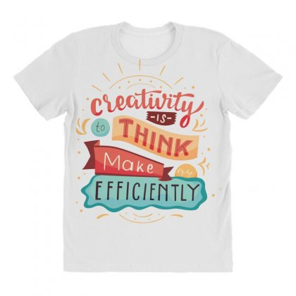 Creativity Is Think Make Efficient All Over Women's T-shirt Designed By Tudtoojung