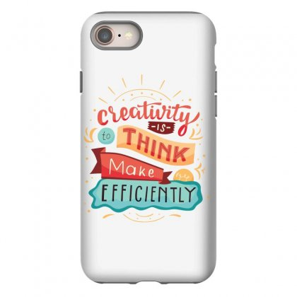 Creativity Is Think Make Efficient Iphone 8 Case Designed By Tudtoojung