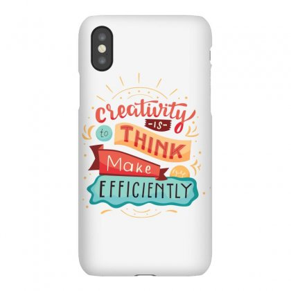 Creativity Is Think Make Efficient Iphonex Case Designed By Tudtoojung