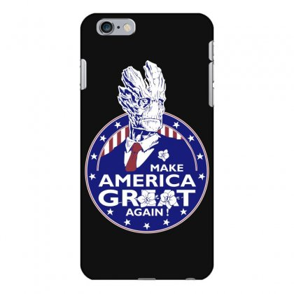 Make America Groot Iphone 6 Plus/6s Plus Case Designed By Broliant