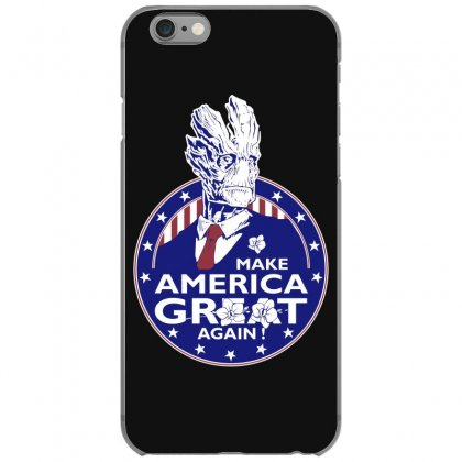 Make America Groot Iphone 6/6s Case Designed By Broliant