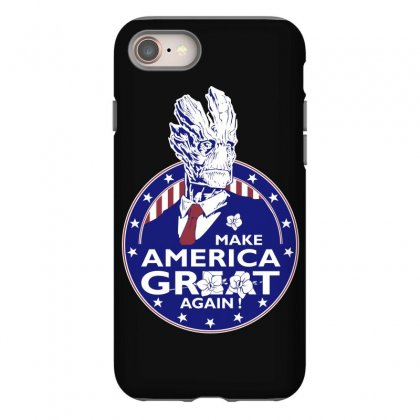 Make America Groot Iphone 8 Case Designed By Broliant