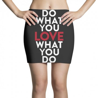 Do What You Love What You Do Mini Skirts Designed By Broliant