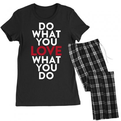 Do What You Love What You Do Women's Pajamas Set Designed By Broliant
