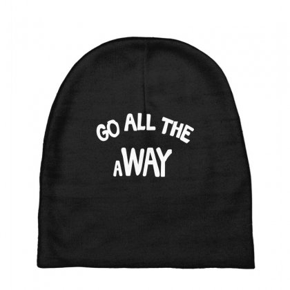 Go All The Way Away Baby Beanies Designed By Broliant