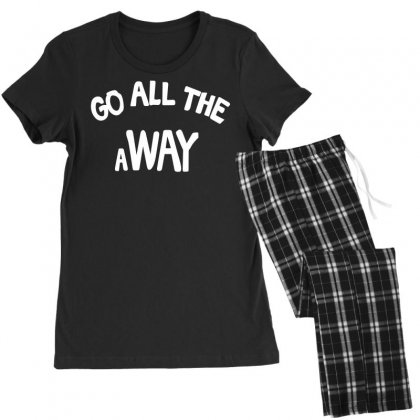 Go All The Way Away Women's Pajamas Set Designed By Broliant