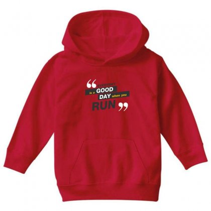 Everday Is A Good Day You Run Youth Hoodie Designed By Tudtoojung