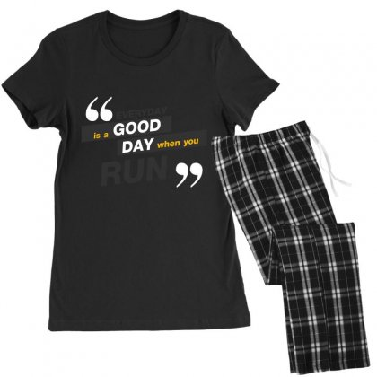 Everday Is A Good Day You Run Women's Pajamas Set Designed By Tudtoojung