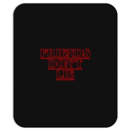 Friends Dont Lie Outline Mousepad Designed By Toweroflandrose