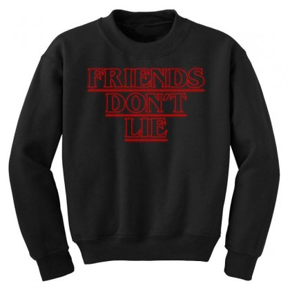 Friends Dont Lie Outline Youth Sweatshirt Designed By Toweroflandrose