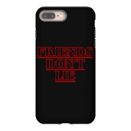 Friends Dont Lie Outline Iphone 8 Plus Case Designed By Toweroflandrose