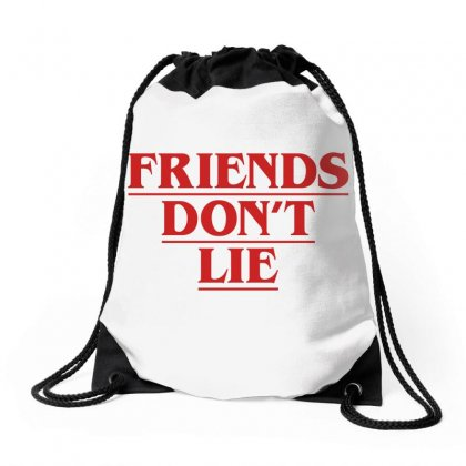 Friends Dont Lie Drawstring Bags Designed By Toweroflandrose
